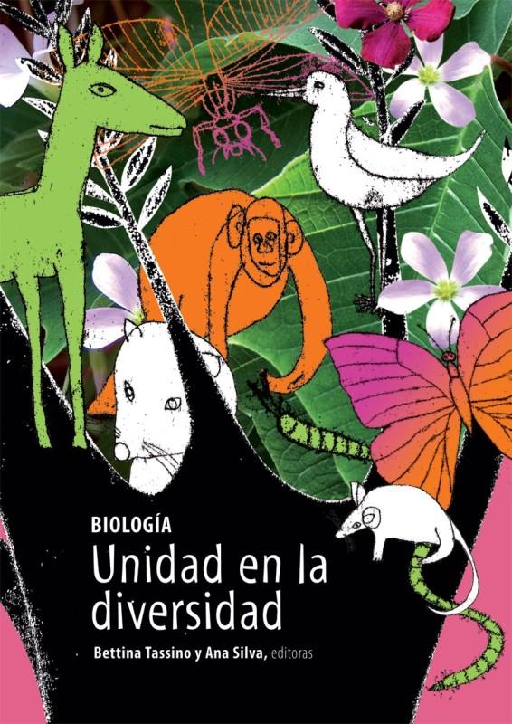 Lanzamiento del Libro: Biología. Unidad en la Diversidad