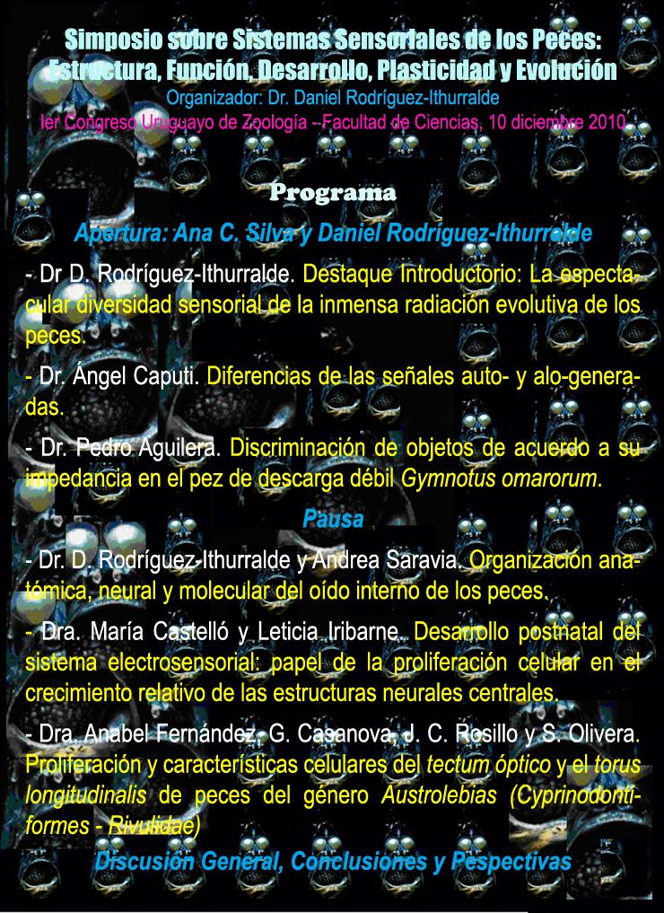 SIMPOSIO SISTEMAS SENSORIALES DE LOS PECES: ESTRUCTURA, FUNCIÓN, DESARROLLO, PLASTICIDAD Y EVOLUCIÓN